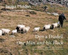 Dyn a Diadell / One Man and his Flock